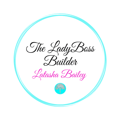 Latasha Bailey - The Lady Boss Builder